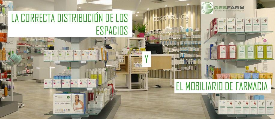 La correcta distribución de los espacios y el mobiliario de farmacia