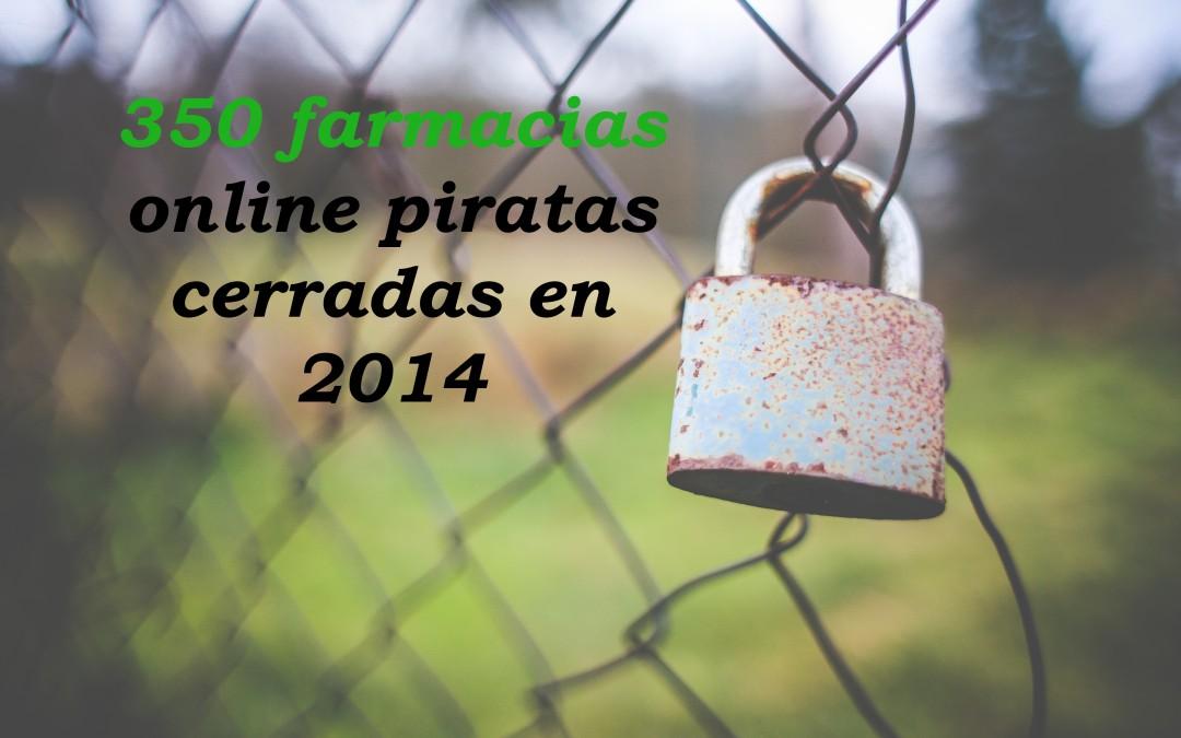 Farmacias online piratas cerradas en 2014