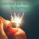 Optimiza los recursos de tu farmacia