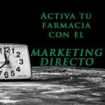 Marketing directo en la oficina de farmacia